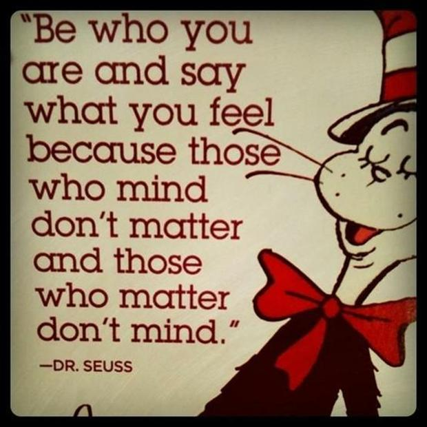 Dr. Seuss Be Who You Are Quotes
