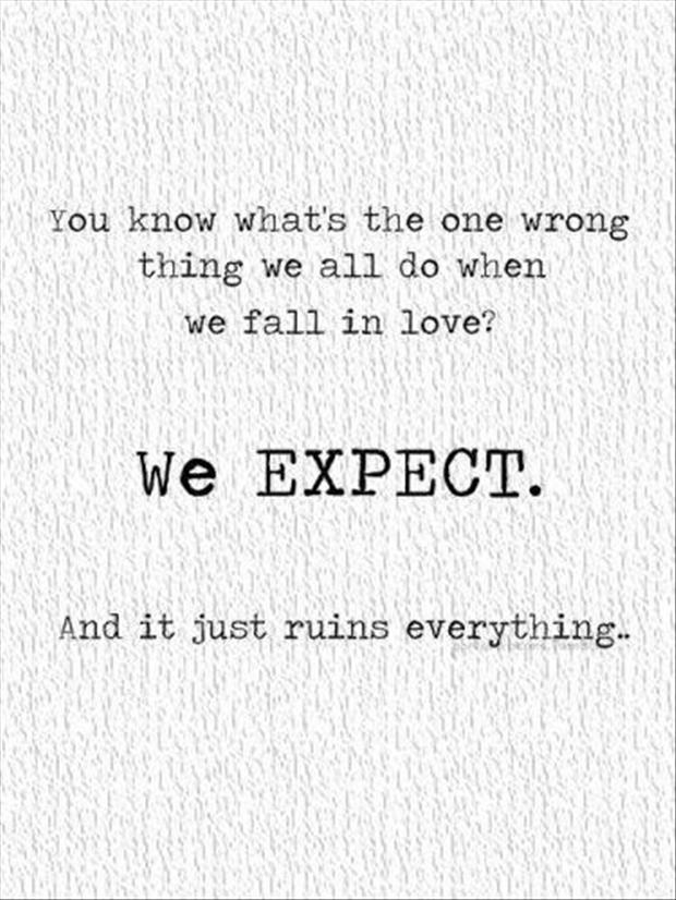 Quotes About Love Going Wrong : quotes-a-day-expectations-quote.jpg