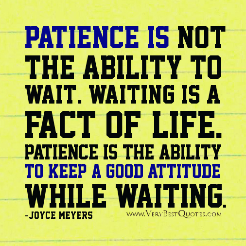 Attirant Patience Is Waiting Instagram Quote